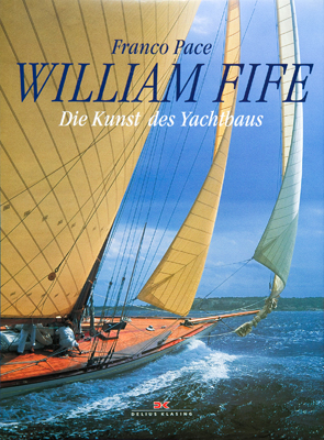 02 WILLIAM FIFE, Die Kunst Des Yachtbaus X9T5158