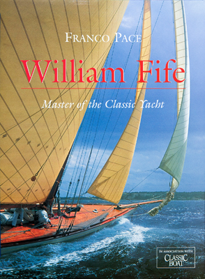 04 WILLIAM FIFE, Master Of The Classic Yacht X9T5152